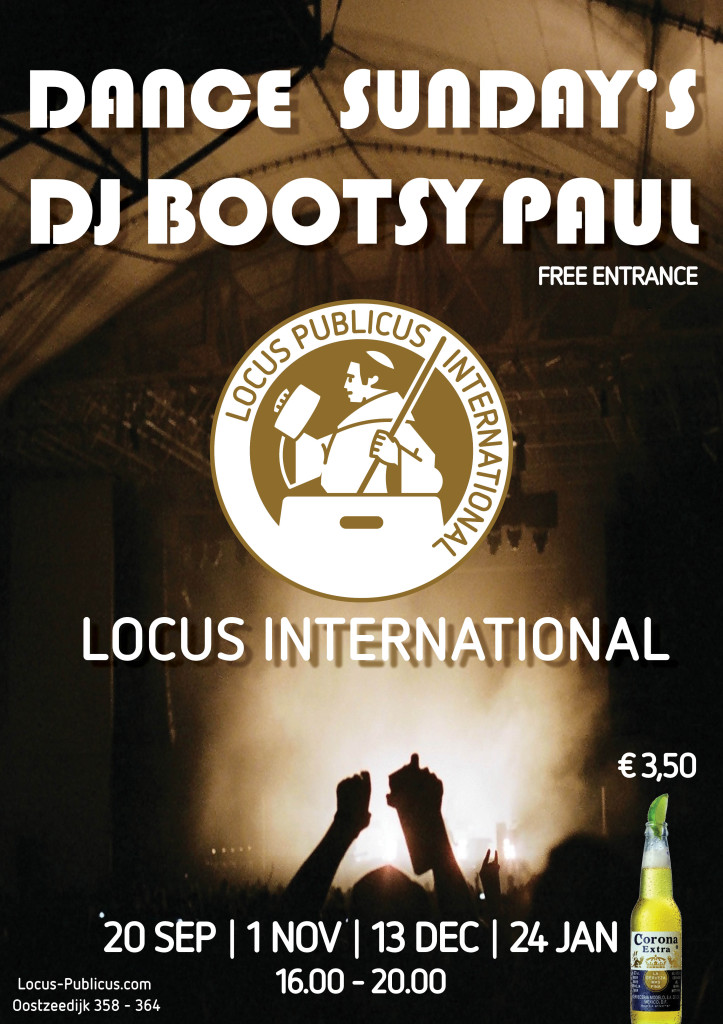 Dance Sundays Locus International - DJ Bootsy Paul-poster